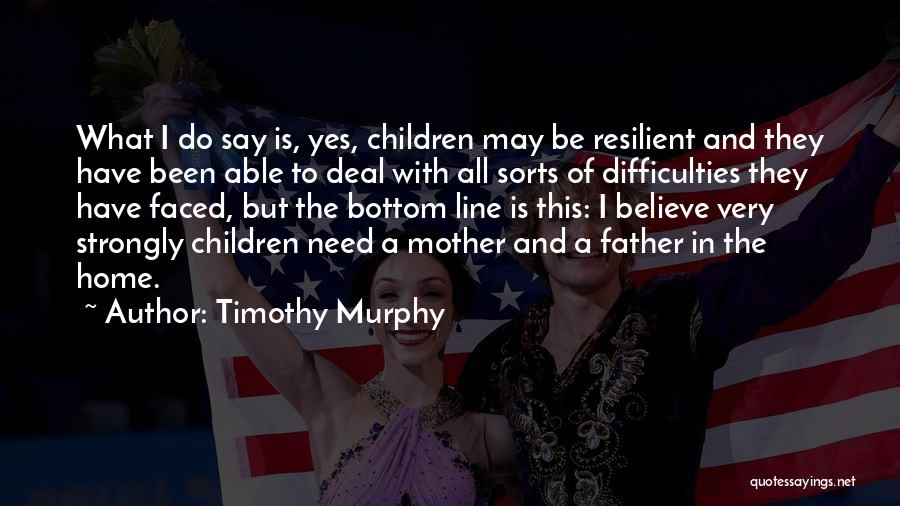 Timothy Murphy Quotes 1084072