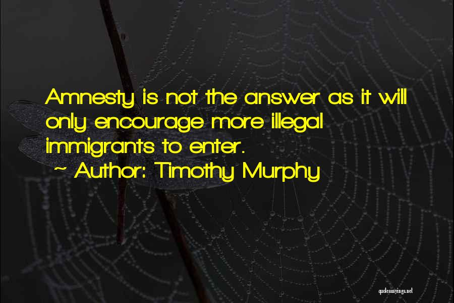 Timothy Murphy Quotes 1379639