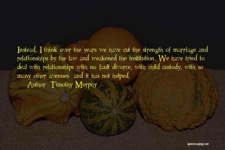 Timothy Murphy Quotes 1590179