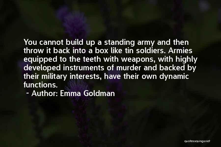 Tin Soldier Quotes By Emma Goldman