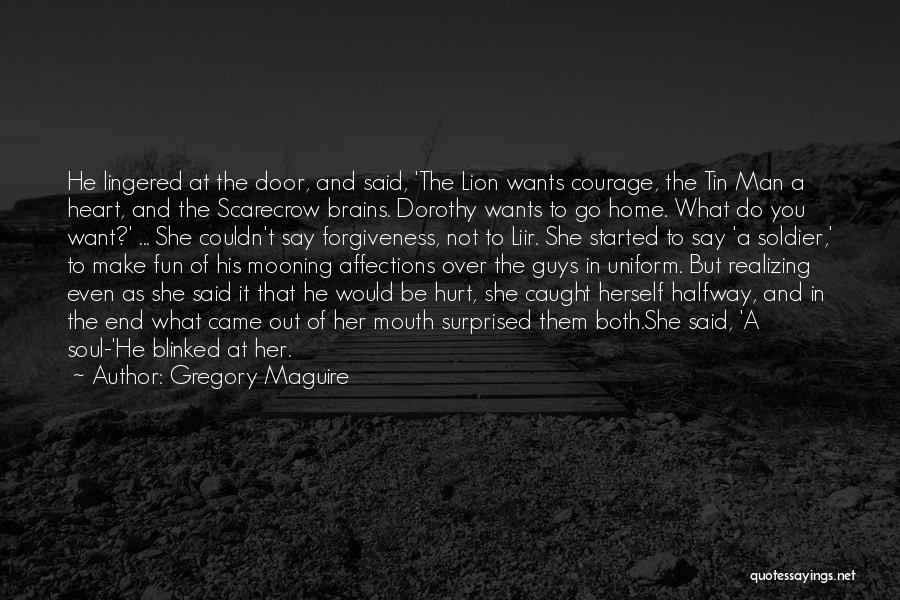 Tin Soldier Quotes By Gregory Maguire