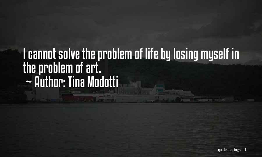 Tina Modotti Quotes 1365337