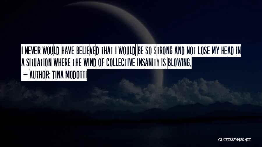 Tina Modotti Quotes 1384105
