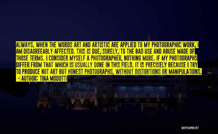 Tina Modotti Quotes 1794390