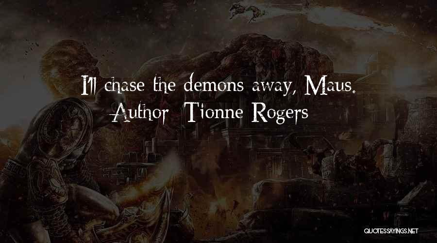 Tionne Rogers Quotes 1358519