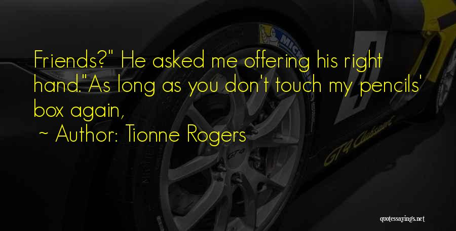 Tionne Rogers Quotes 1669514