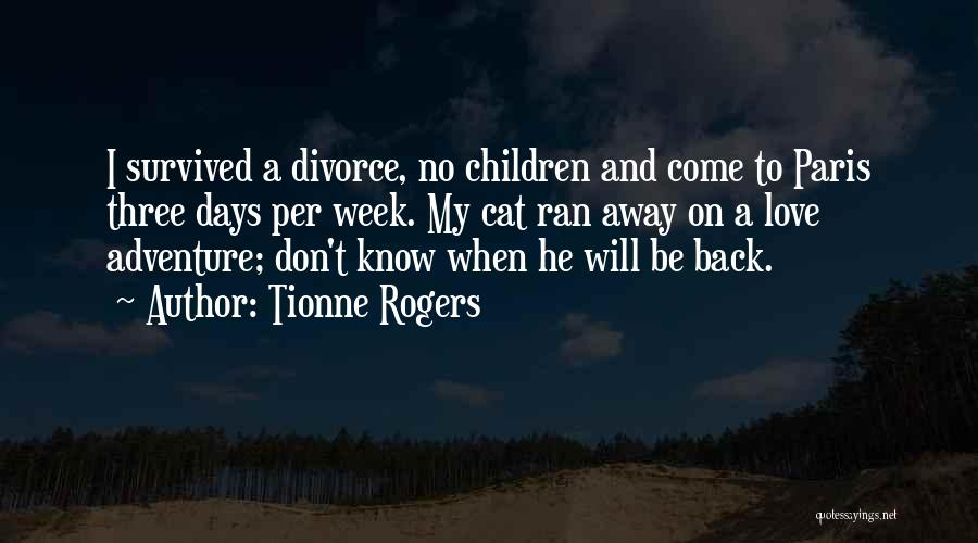 Tionne Rogers Quotes 193877