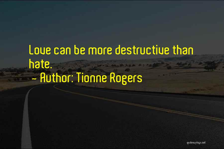 Tionne Rogers Quotes 2053802