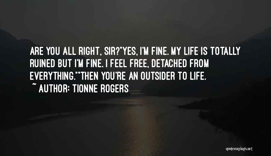 Tionne Rogers Quotes 912177