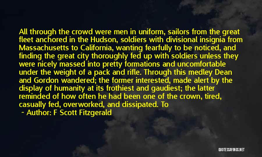Tired And Overworked Quotes By F Scott Fitzgerald