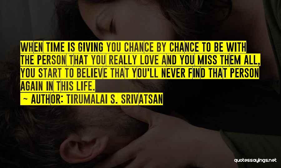 Tirumalai S. Srivatsan Quotes 1071118