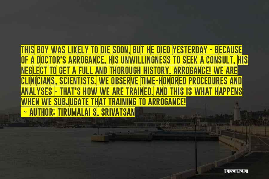 Tirumalai S. Srivatsan Quotes 1325954