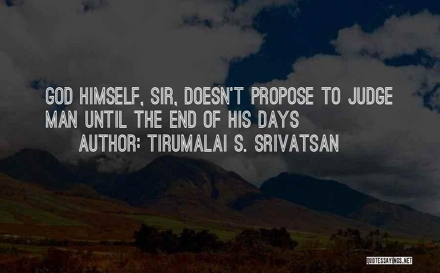 Tirumalai S. Srivatsan Quotes 1500497