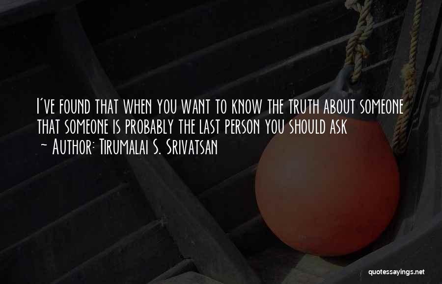 Tirumalai S. Srivatsan Quotes 1640495