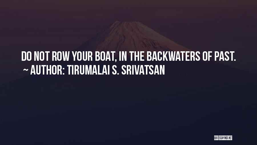 Tirumalai S. Srivatsan Quotes 1743499