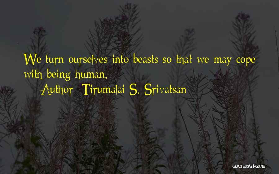Tirumalai S. Srivatsan Quotes 2209788