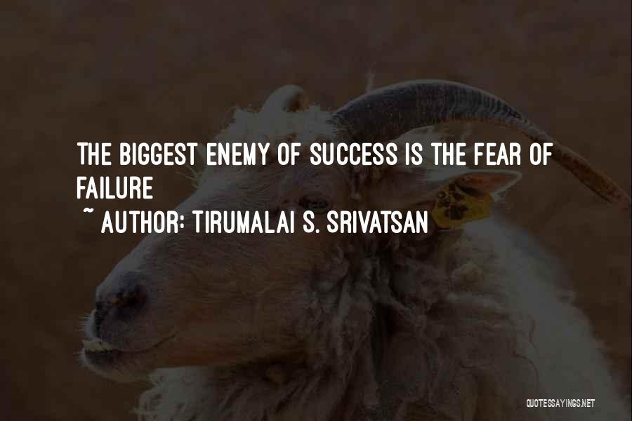 Tirumalai S. Srivatsan Quotes 482461