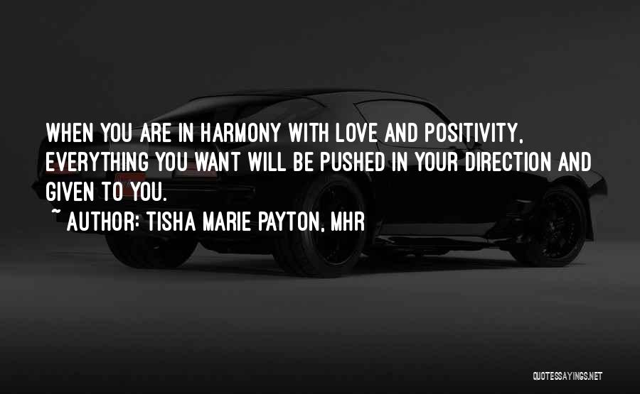 Tisha Marie Payton, MHR Quotes 1339080
