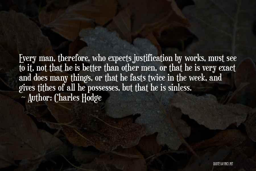 Tithes Quotes By Charles Hodge