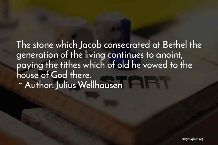 Tithes Quotes By Julius Wellhausen
