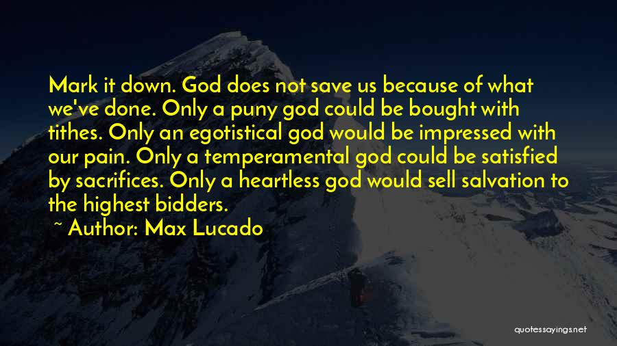 Tithes Quotes By Max Lucado