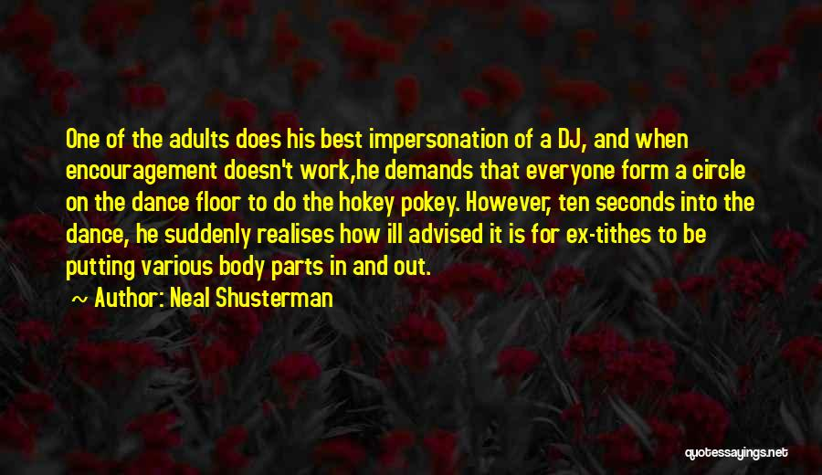 Tithes Quotes By Neal Shusterman