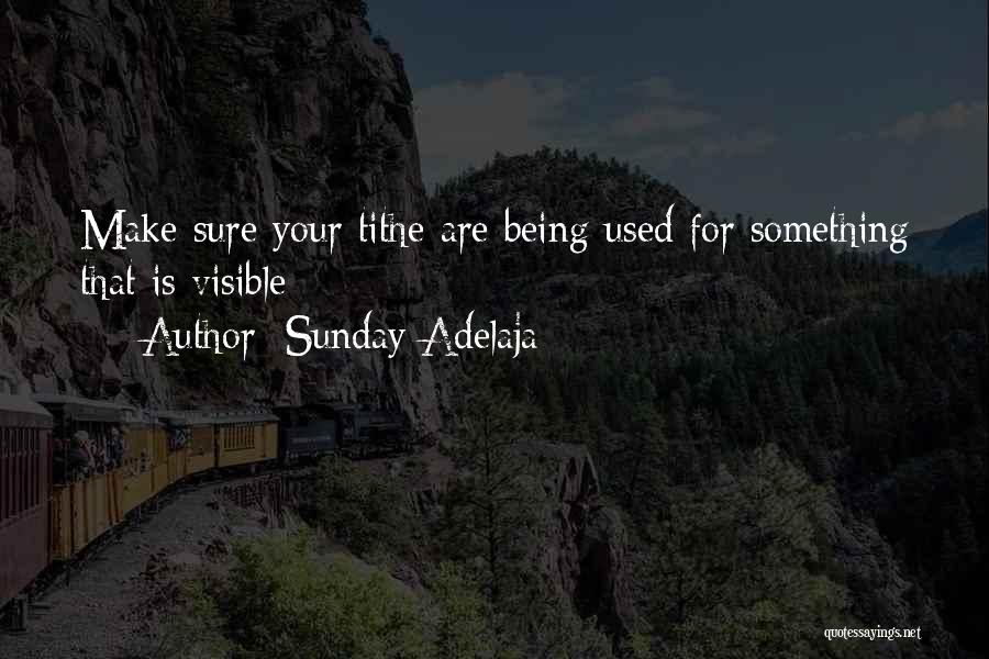 Tithes Quotes By Sunday Adelaja