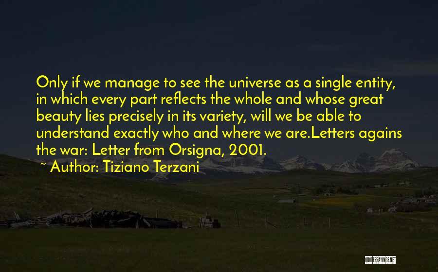 Tiziano Terzani Quotes 1111161