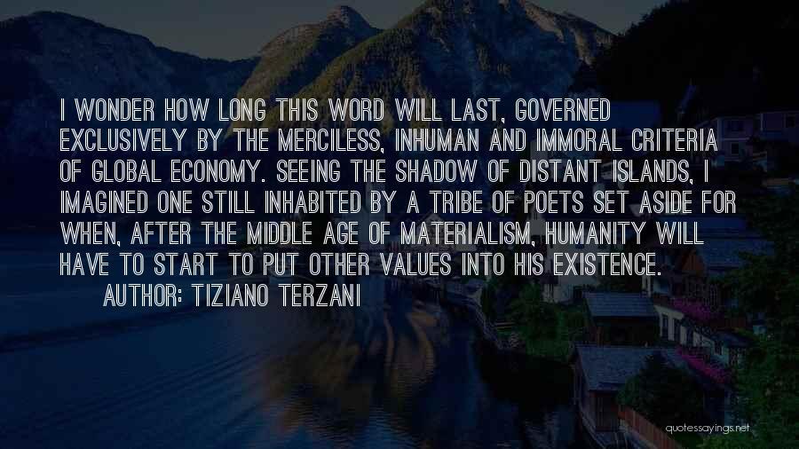Tiziano Terzani Quotes 307082