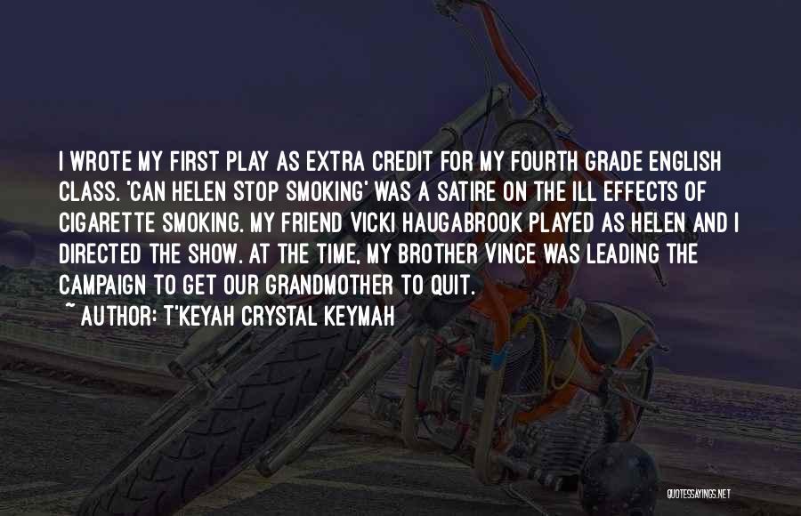 T'Keyah Crystal Keymah Quotes 112742