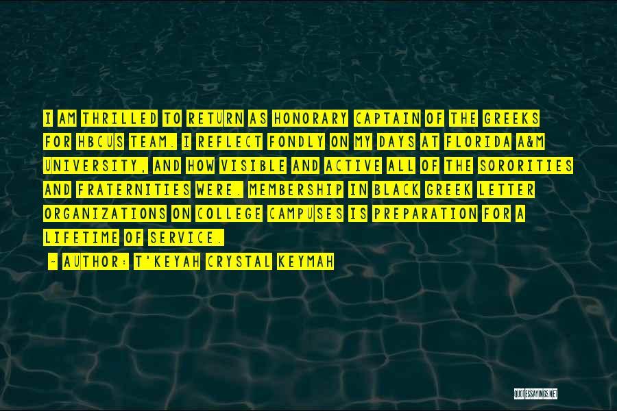 T'Keyah Crystal Keymah Quotes 1258897