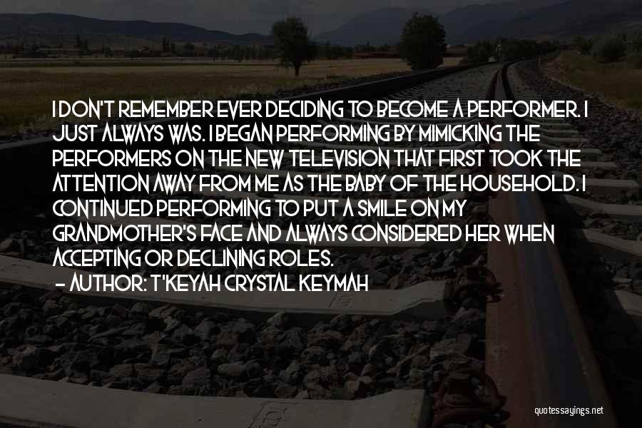 T'Keyah Crystal Keymah Quotes 1888136