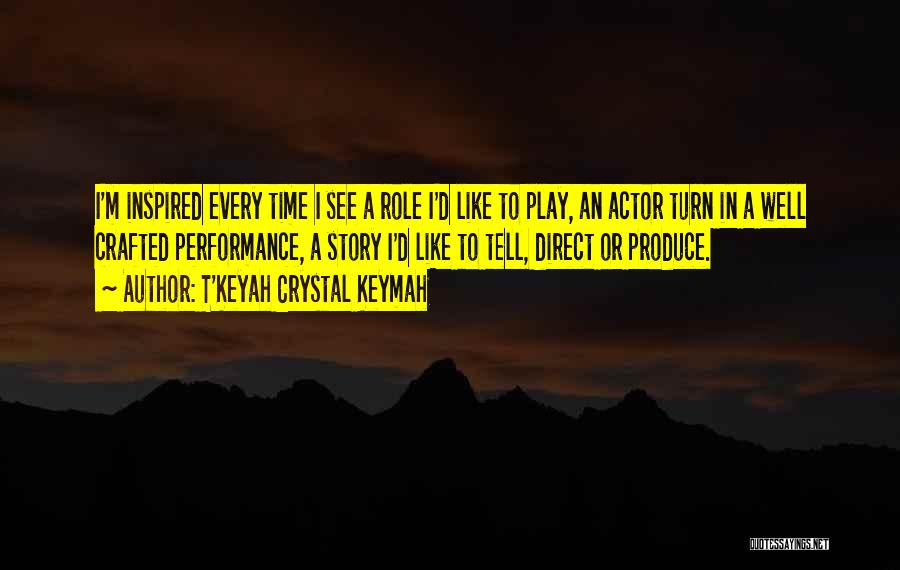 T'Keyah Crystal Keymah Quotes 477843