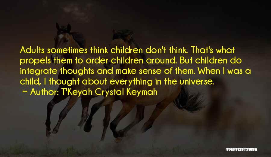 T'Keyah Crystal Keymah Quotes 543481