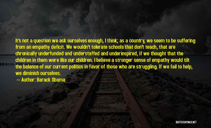 To Be Stronger Quotes By Barack Obama