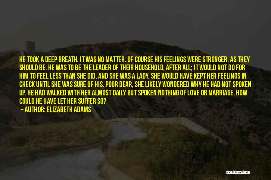To Be Stronger Quotes By Elizabeth Adams