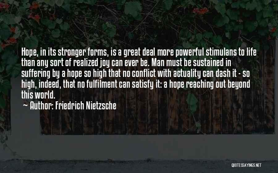 To Be Stronger Quotes By Friedrich Nietzsche
