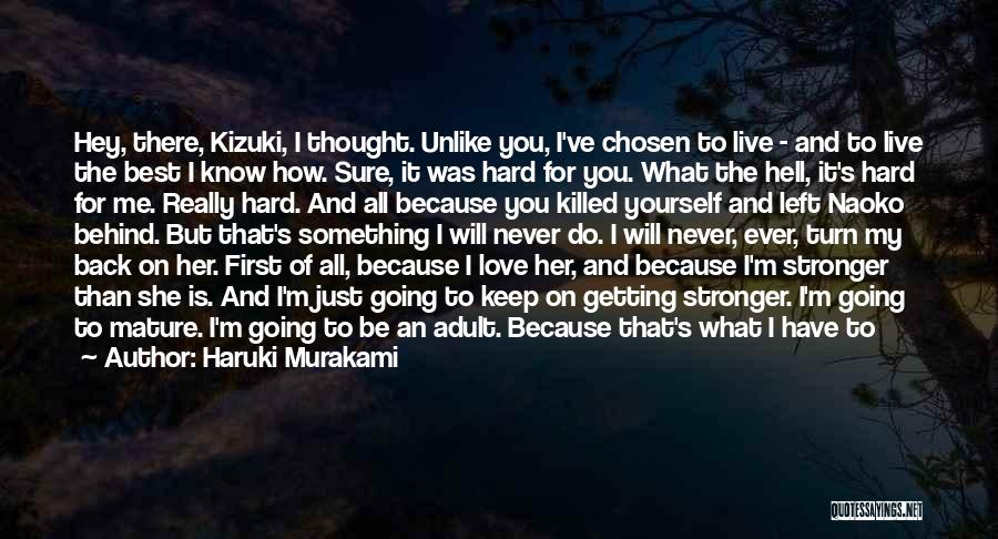 To Be Stronger Quotes By Haruki Murakami