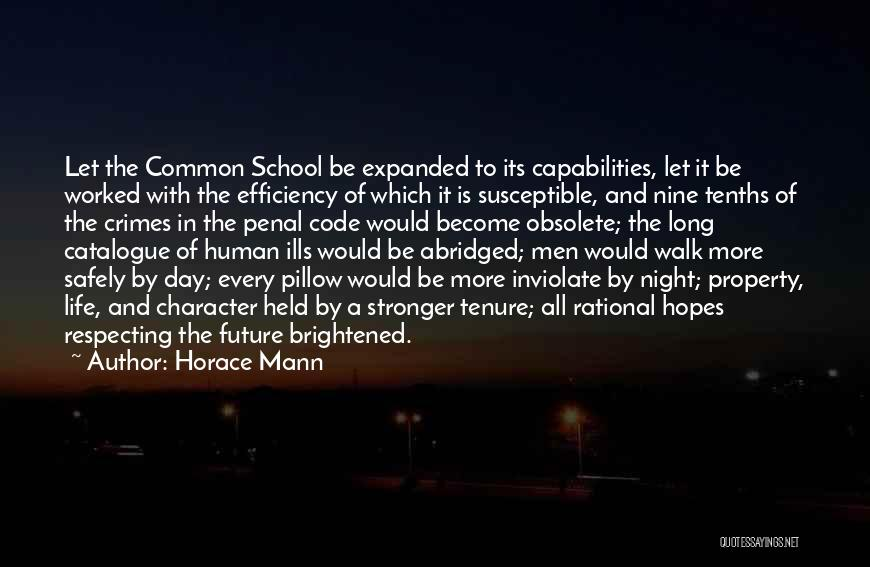 To Be Stronger Quotes By Horace Mann