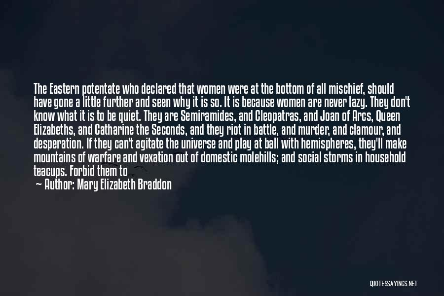 To Be Stronger Quotes By Mary Elizabeth Braddon