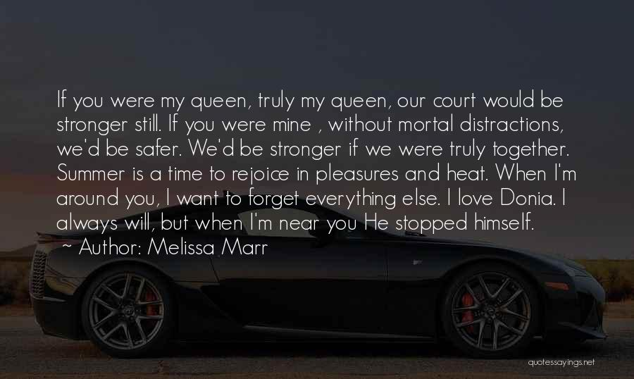 To Be Stronger Quotes By Melissa Marr