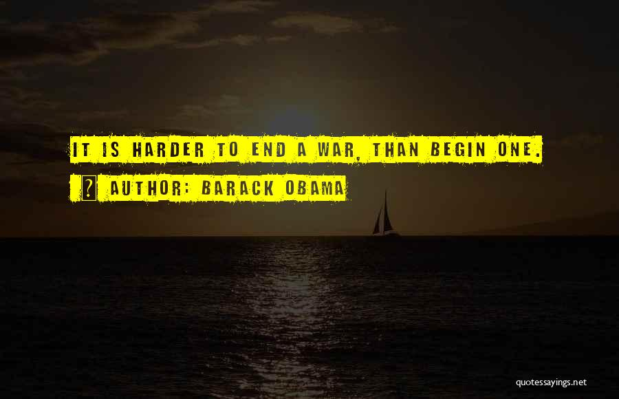 To Begin Quotes By Barack Obama