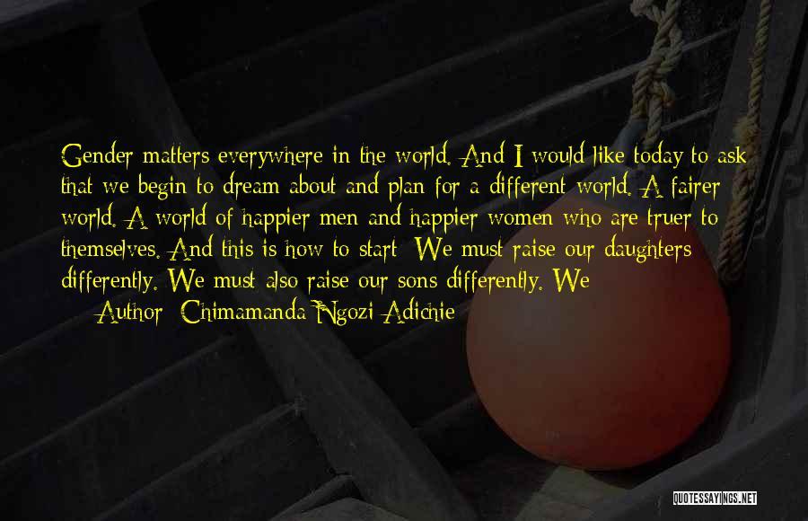 To Begin Quotes By Chimamanda Ngozi Adichie