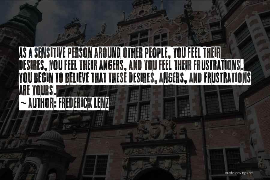 To Begin Quotes By Frederick Lenz