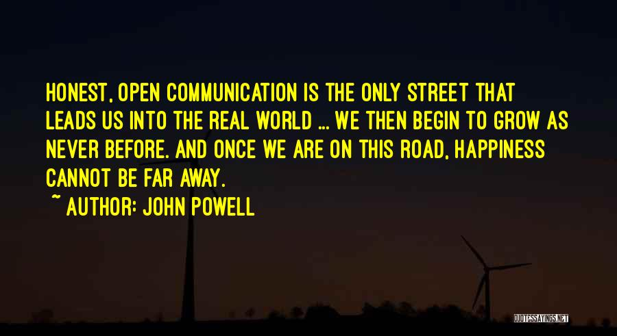 To Begin Quotes By John Powell