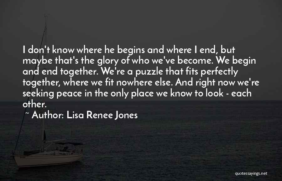 To Begin Quotes By Lisa Renee Jones