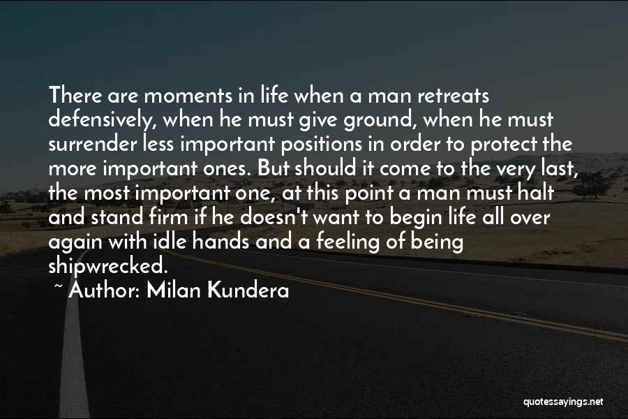 To Begin Quotes By Milan Kundera