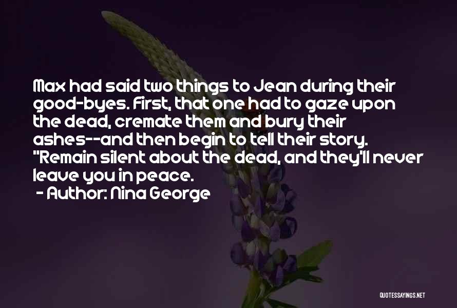 To Begin Quotes By Nina George