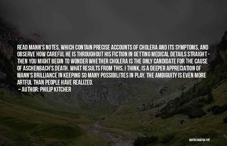 To Begin Quotes By Philip Kitcher