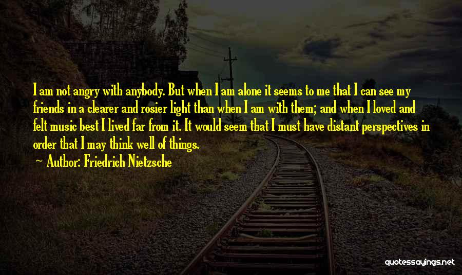 To Best Friends Quotes By Friedrich Nietzsche